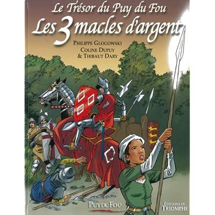 Les 3 Macles d Argent Puy du Fou Tome 2