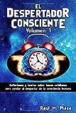 Best Los despertadores humanos - El Despertador Consciente, Volumen 1: Reflexiones y teorías Review