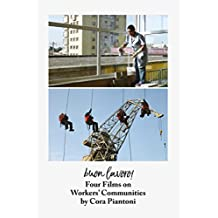 Buon Lavoro: Four Films on Workers' Communities