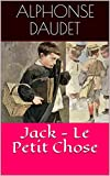 Jack - Le Petit Chose - Format Kindle - 2,11 €