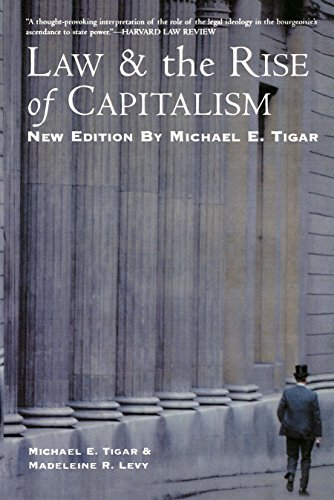 Law and the Rise of Capitalism (English Edition)