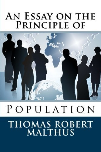 An Essay on the Principle of Population by Thomas Robert Malthus (2014-01-23)