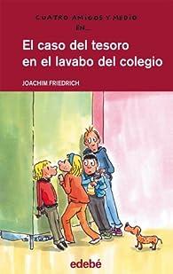 17. El caso del tesoro en el lavabo del colegio par Joachim Friedrich