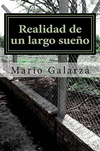Realidad de un largo sueño (La vida es sue�o nº 1) par Mario Galarza Torrelio