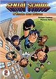 Sentaï School, Tome 2 : de Philippe Cardona,Florence Torta ( 23 février 2006 )
