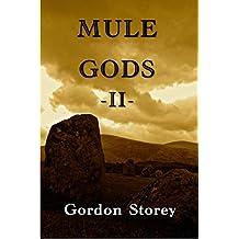 Mule Gods: Book 2