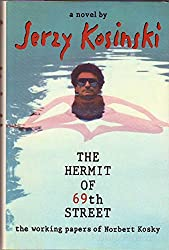 The Hermit of Sixty Ninth Street: The Working Papers of Norbert Kosky