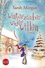 Winterzauber wider Willen (MIRA Star Bestseller Autoren Romance) Taschenbuch