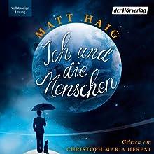 """Matt Haig - """"Ich und die Menschen"""""""