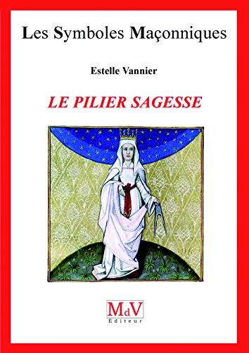N.52 Le pilier sagesse (Symboles Maçonnique) par Estelle Vannier
