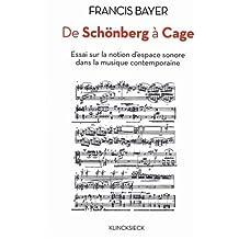 De Schönberg à Cage : Essai sur la notion