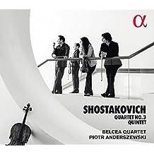 Shostakovich: Quartet No. 3; Piano Quintet