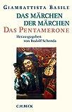 Das Märchen der Märchen: Das Pentamerone