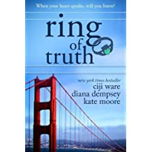 Ring of Truth by Ciji Ware (2014-07-25)