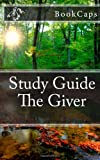 The Giver: A BookCaps Study Guide
