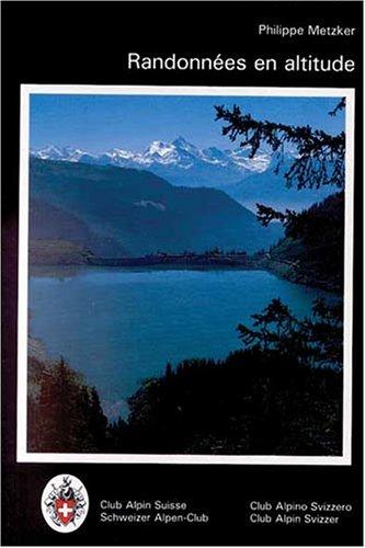Randonnées en altitude par Guide Club Alpin Suisse, Philippe METZKER