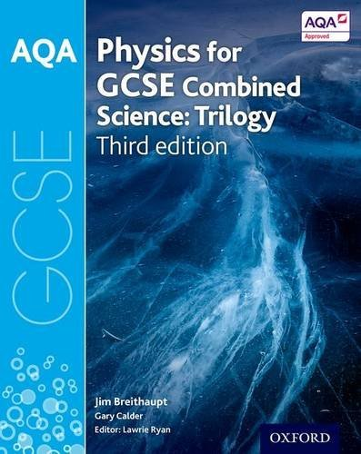 AQA GCSE Physics for Combined Science (Trilogy) Student Book by Jim Breithaupt (2016-07-21)