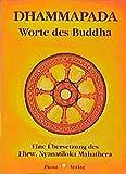 Dhammapada: Wörtliche metrische Übersetzung der ältesten buddhistischen Spruchsammlung. Taschenausgabe - Mahathera Nyanatiloka