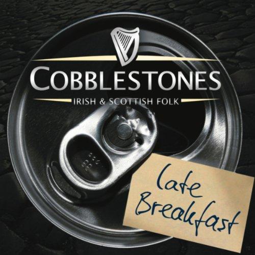 Late Breakfast: Irish & Scotti...