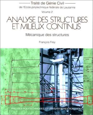ANALYSE DES STRUCTURES ET MILIEUX CONTINUS. Mécanique des structures