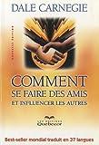 Comment se faire des amis et influencer les autres - Québecor - 01/01/2005