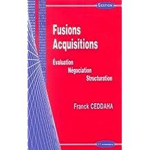 Fusion-acquisition : Evaluation, négociation, structuration
