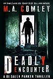 Deadly Encounter (DI Sally Parker thriller series Book 4)