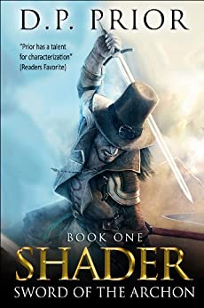 Sword of the Archon (Shader Book 1) (English Edition) von [Prior, D.P.]