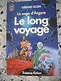 La Saga D'argyre N° 3 - Le Long Voyage