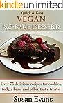 Quick & Easy Vegan No-Bake Desserts C...