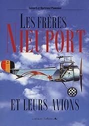 Les frères Nieuport : Et leurs avions, 1902-1936