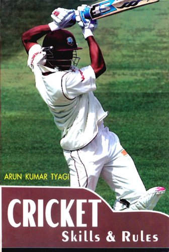 Cricket Skills & Rules (English Edition) por Arun kumar Tyagi