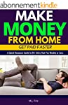 Make Money From Home: Get Paid Faster...
