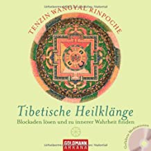 Tibetische Heilklänge: Blockaden lösen und zu innerer Wahrheit finden - UT 2: Geführte Meditationen (mit CD)