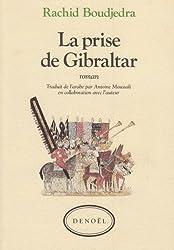 La prise de Gibraltar