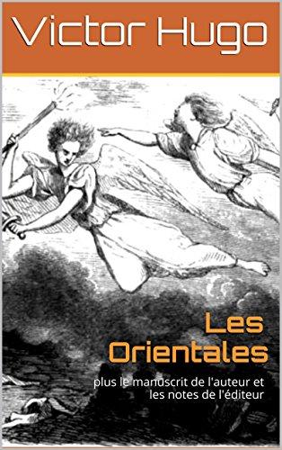 En ligne Les Orientales: plus le manuscrit de l'auteur et les notes de l'éditeur pdf epub