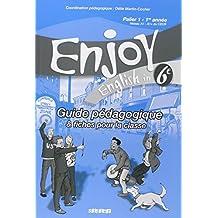 Enjoy Anglais 6e : Guide pédagogique & fiches pour la classe, Palier 1 - 1e année by Odile Martin-Cocher (2006-06-06)