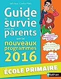 Guide de survie pour les parents - école