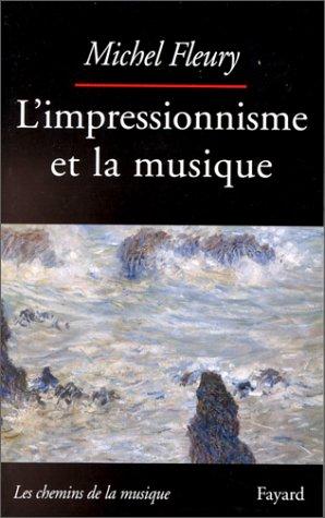 L'impressionnisme et la musique.