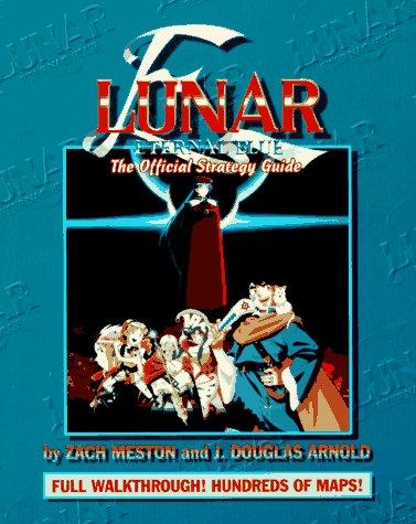 Lunar Eternal Blue: The Official Strategy Guide (Gaming Mastery) por Zach Meston