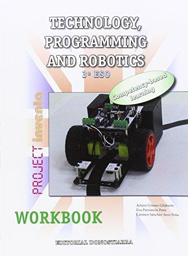 Technology, Programming and Robotics 3º ESO - Workbook - Project INVENTA - 9788470635151 por Arturo Gómez Gilaberte y otros