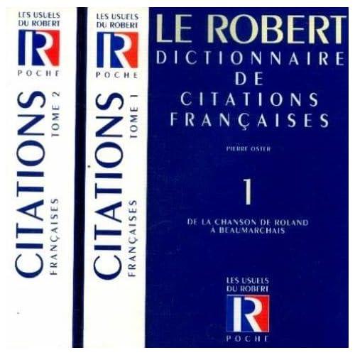 Dictionnaire de citations françaises, tomes 1 et 2