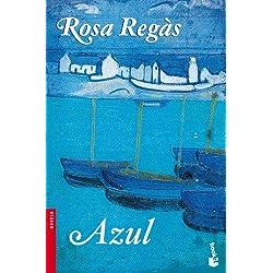 Azul by Rosa Regàs(2011-01-01) Premio Nadal 1994