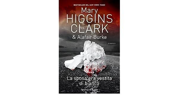 Ebook Mary Sposa Vestita La Bianco Era Edition Higgins Di italian OnxZpS0TR4