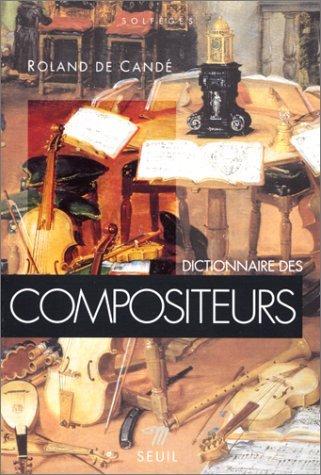 Dictionnaire des compositeurs by Roland de Cand? (January 19,1996)