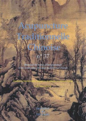 Acupuncture traditionnelle chinoise n° 37 par Shi Shan Lin
