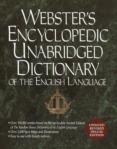 Webster's Encyclopedic Unabridged Dictionary, Second Edition -