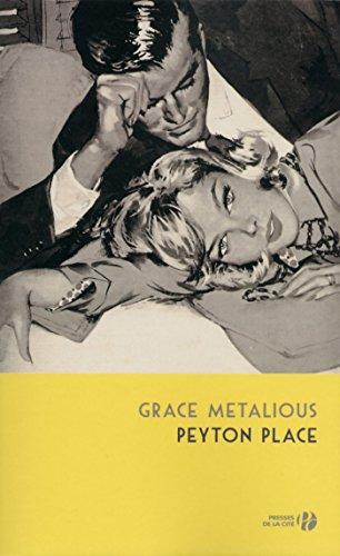 Peyton Place par Grace METALIOUS