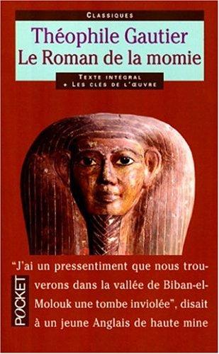 Le roman de la momie : Et autres récits antiques