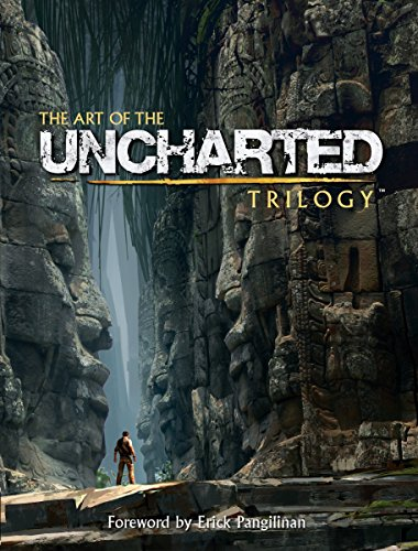 The Art Of The Uncharted Trilogy por Naughty Dog Studios